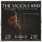 The Vicious Kind (Music from the Motion Picture) by Various Artists