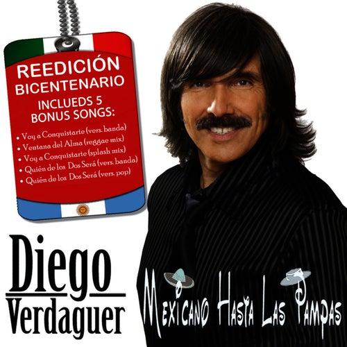 Mexicano Hasta Las Pampas: Special Edition by Diego Verdaguer