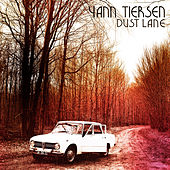 Dust Lane by Yann Tiersen