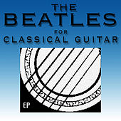 The Beatles for Classical Guitar by Jonathan Adams