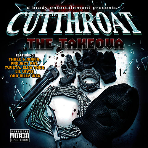 The Takeova by Cut Throat