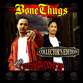 Still Creepin on Ah Come Up (Collector's Edition) von The Bone Brothers