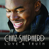 Love & Truth by Chaz Shepherd