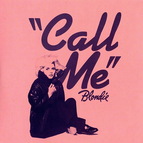 Call Me (Karaoke Version) by Blondie