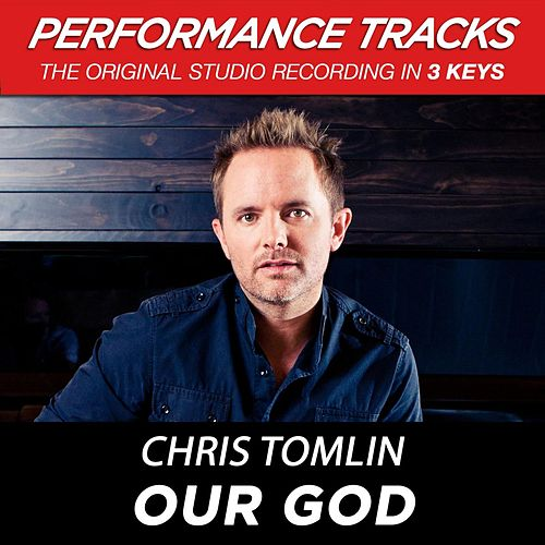 Premiere Performance Plus: Our God by Chris Tomlin