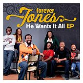 He Wants It All (EP) by Forever Jones