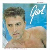 Night Full Of Tension by Robert Gorl