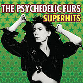 The Psychedelic Furs Superhits von The Psychedelic Furs
