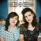 The Secret Sisters by Secret Sisters
