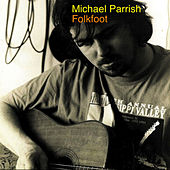 Folkfoot by Michael Parrish