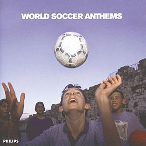 World Cup Anthems by Various Artists