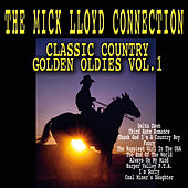 Classic Country Golden Oldies Vol. 1 by The Mick Lloyd Connection