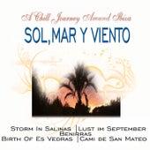 Sol, Mar y Viento - A Chill Journey Around Ibiza by Claude Derangé