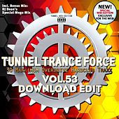 Tunnel Trance Force, Vol. 53 (Download Edition) by Various Artists