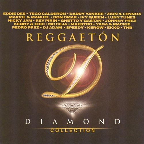 Reggaetón Diamond Collection by Various Artists