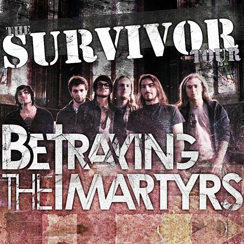 Survivor by Betraying the Martyrs
