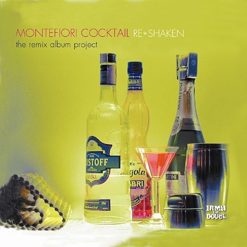 Re-Shaken (The Remix Album Project) by Montefiori Cocktail
