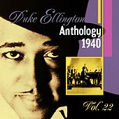 The Duke Ellington Anthology, Vol. 22: 1940 A by Duke Ellington