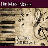 Bar Music Moods - Bar Piano Classics Vol. 3 by Atlantic Five Jazz Band