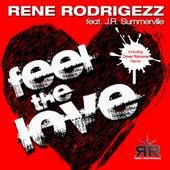 Feel the Love (feat. J.R. Summerville) by Rene Rodrigezz
