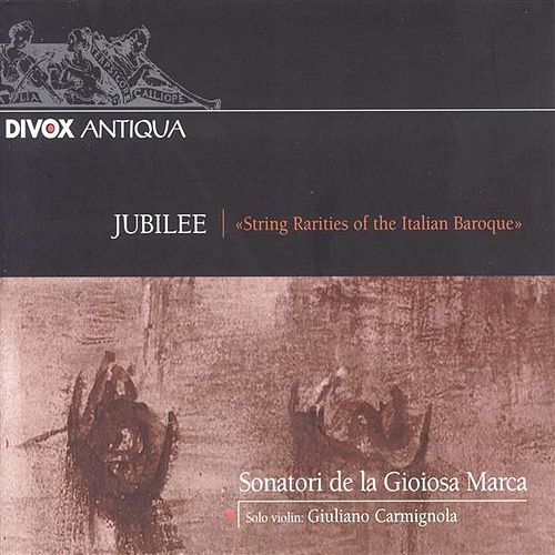 Concertos (Italian) - Jubilee: String Rarities of the Italian Baroque by Various Artists