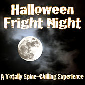 Halloween Fright Night - A Totally Spine-Chilling Experience by Various Artists