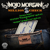 Million $ Check (Remix) by Mojo Morgan