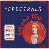 Extended Play by Spectrals