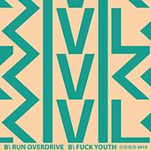 Run Overdrive / Fuck Youth by Civil Civic