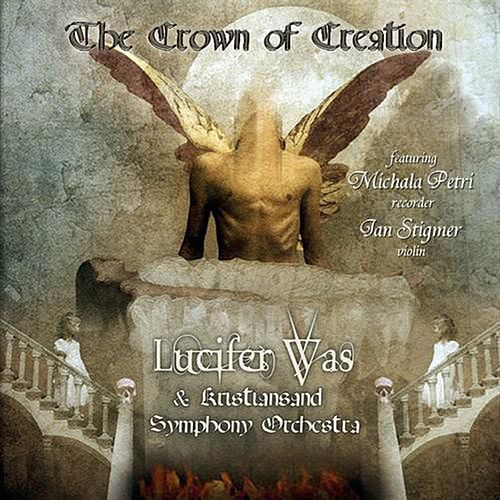 Crown of Creation by Lucifer Was