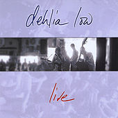 Live by Dehlia Low
