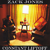 Constant Liftoff by Zack Jones