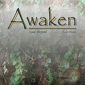 Awaken by Isaac Shepard