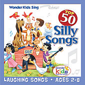 Top 50 Silly Songs by Wonder Kids