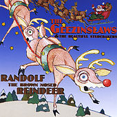 Randolf the Brown Nose Reindeer by The Geezinslaws