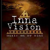 Music On My Mind by Inna Vision
