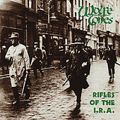 Rifles Of The I.R.A. by The Wolfe Tones