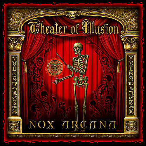 Theater of Illusion by Nox Arcana