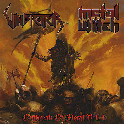 Outbreak of Metal, Vol. I by Vindicator