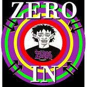 Zero In by Zeros