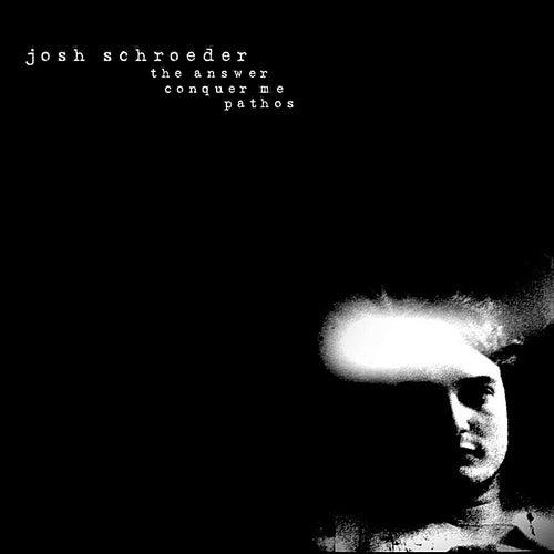 Pathos by Josh Schroeder