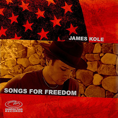 Songs for Freedom by James Kole