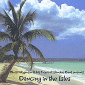 Dancing In the Isles by Chris Kalogerson