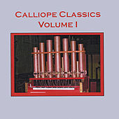 Calliope Classics, Vol. I by Calliope of NY Museum of Transportation