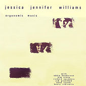 Orgonomic Music by Jessica Williams