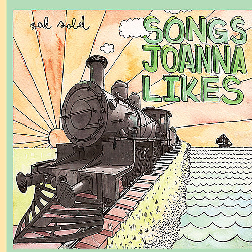 Songs Joanna Likes by Zak Sobel