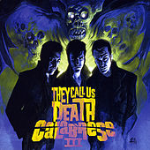 III - They Call Us Death by Calabrese
