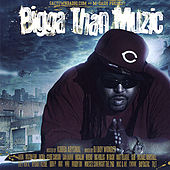 Bigga Than Muzic by M Dash