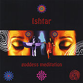 Goddess Empowerment  meditation by Ishtar (Flamenco)