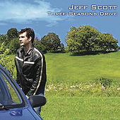 Three Seasons Drive by Jeff Scott